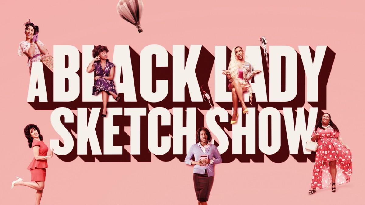 Temporada 2 de A Black Lady Sketch Show: fecha de estreno, reparto, resumen, actualización 1