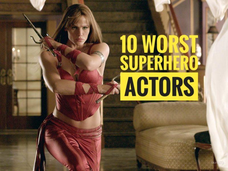 10 peores actores de superhéroes de la historia 1